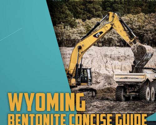 2020-21 Wyoming Mining Concise Guide to Bentonite
